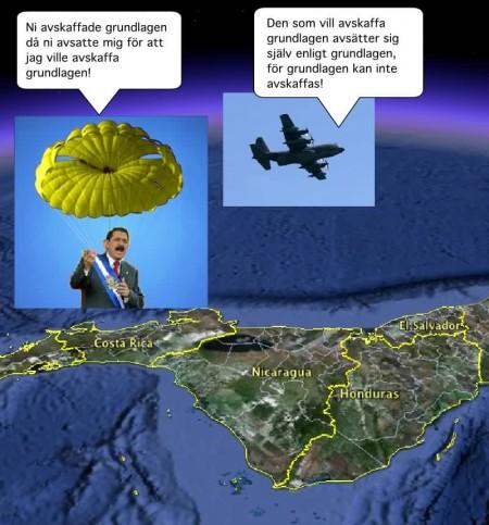 Manuel Zelaya åkte inte i fängelse utan fick en gyllene fallskärm. Han lever nu i lyx utomlands.